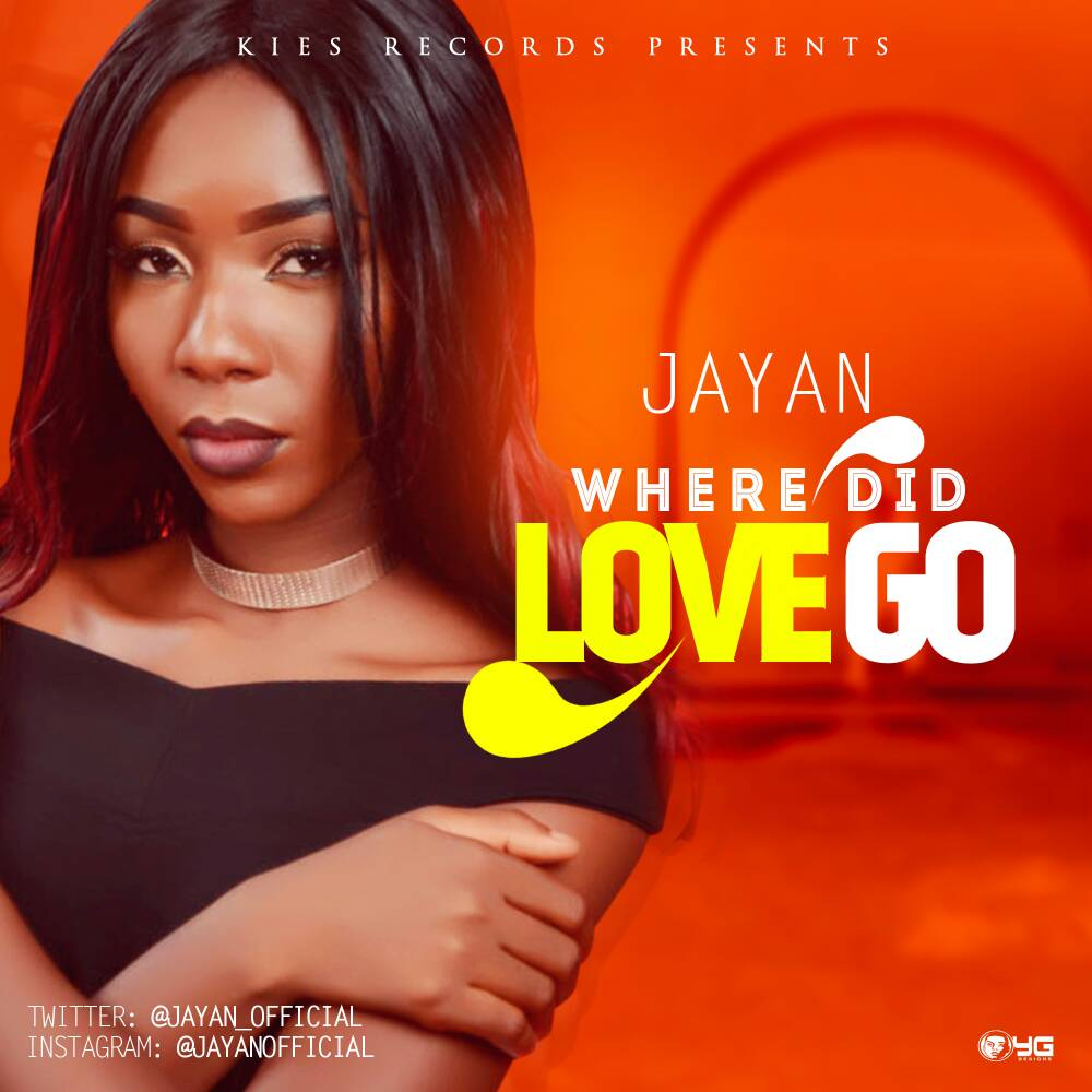 DOWNLOAD MUSIC: JAYAN – WHERE DID LOVE GO | @JAYAN_OFFICIAL @Musicvideohype @MVHEUROPE