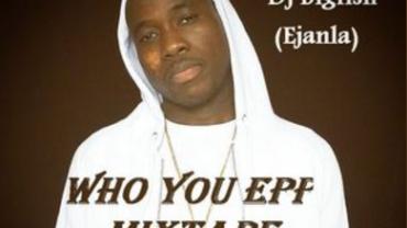 Who You Epp Mixtape