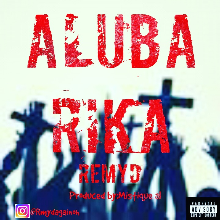 RemyD – Alubarika (Official Audio) Download Mp3 @iam_remyd